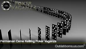 Permainan Ceme Keliling Poker Vaganza