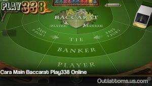 Cara Main Baccarat Play338 Online